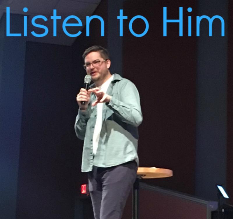 Listen to Him