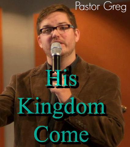 His Kingdom Come