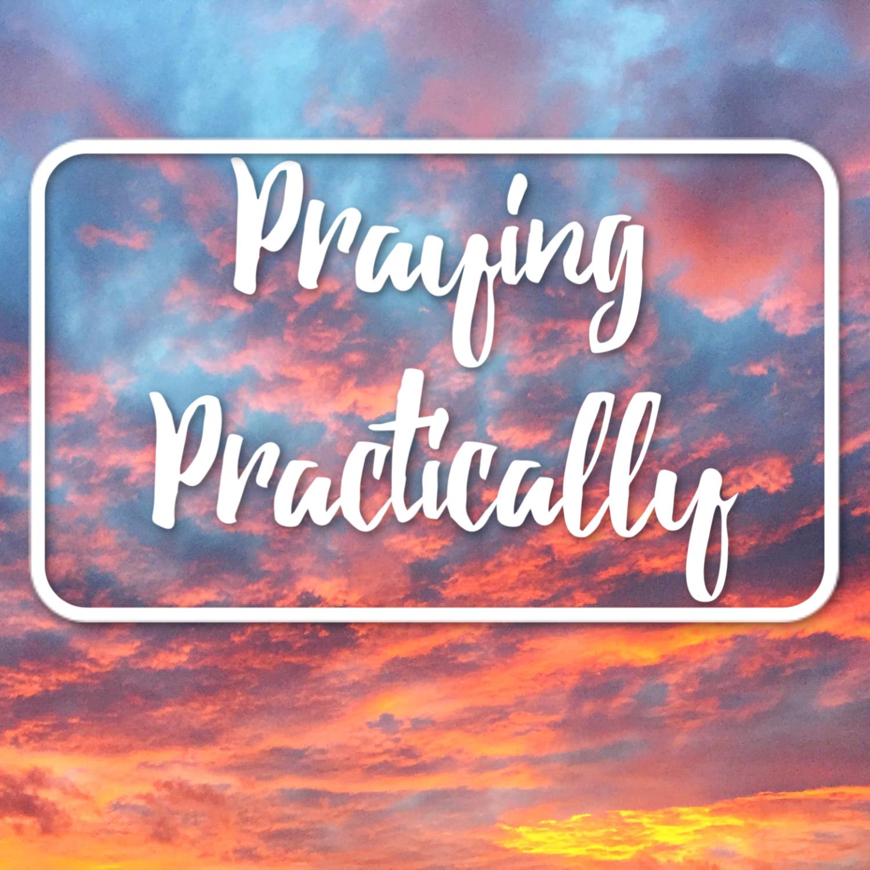 Praying Practically