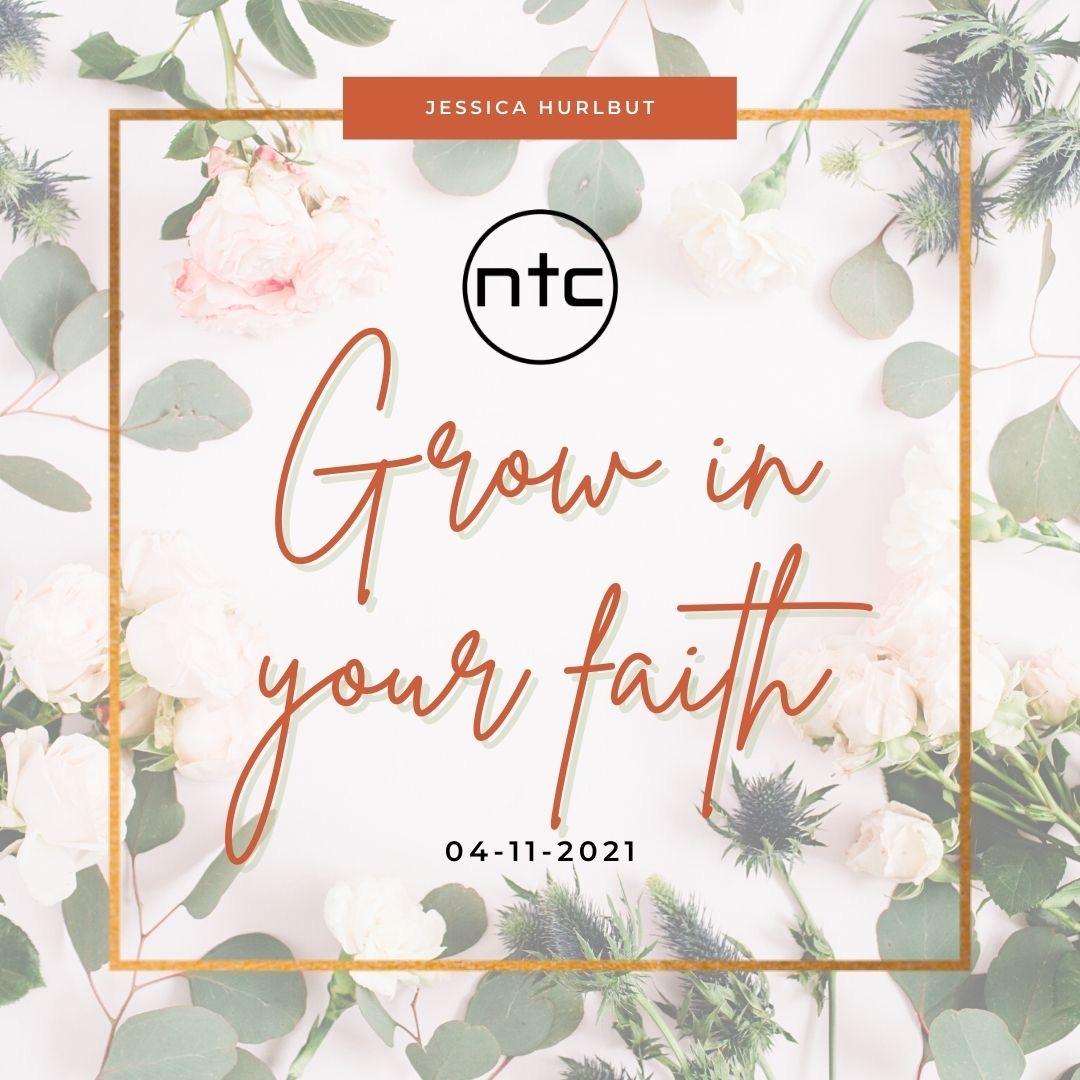 Grow in Your Faith